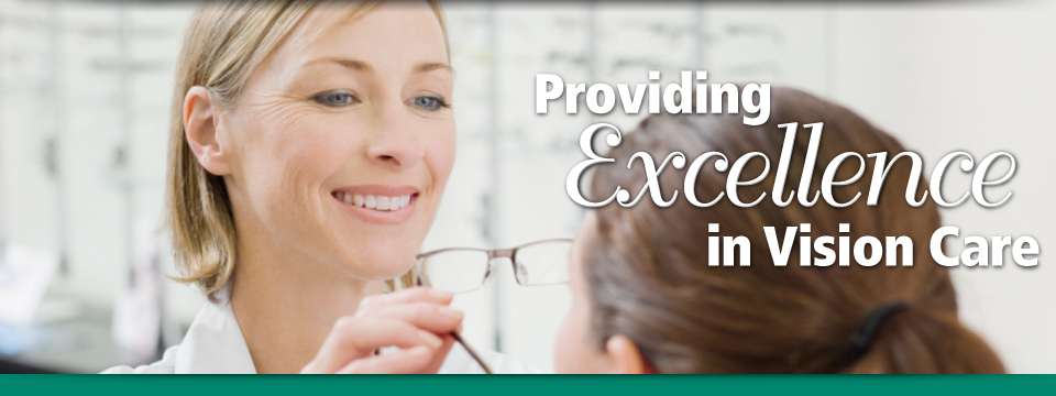 Providing Excellence in Vision Care